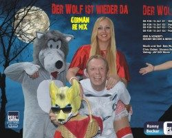 German ReMix – DER WOLF IST WIEDER DA – RONNY BECKER mit dem Partyhit