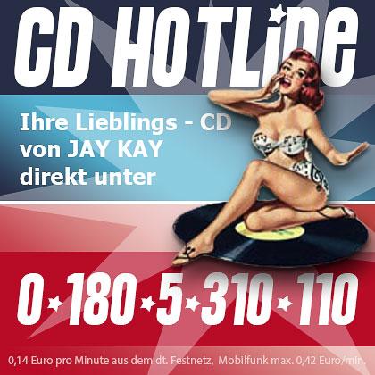 JAY KAY CD HOTLINE
